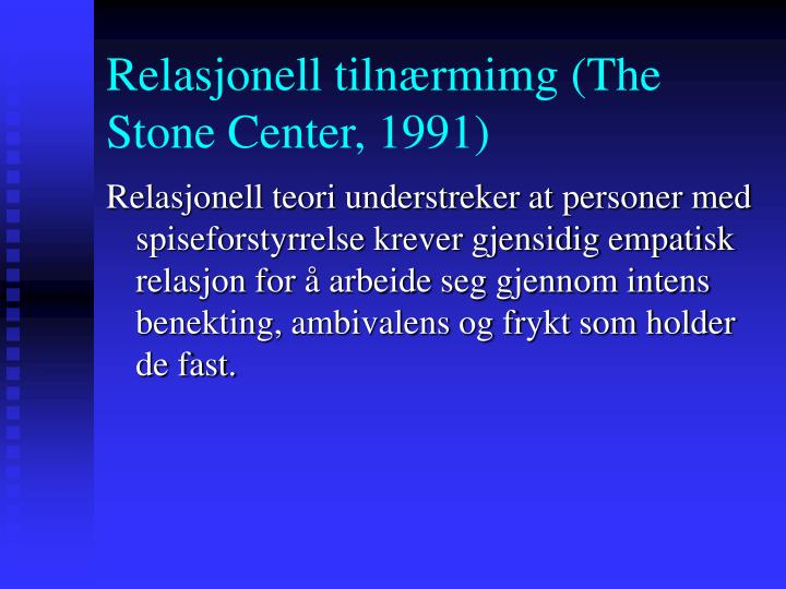 Relasjonell tilnærmimg (The Stone Center, 1991)