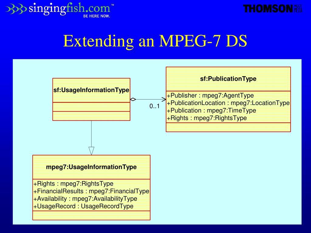 Extending an MPEG-7 DS