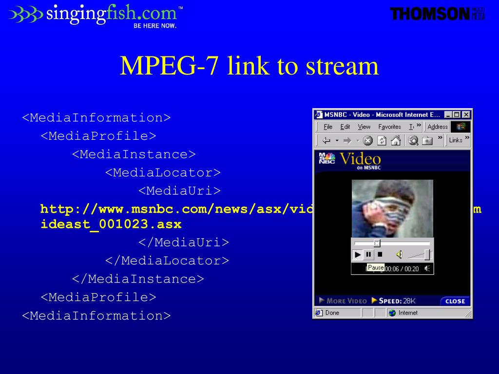 MPEG-7 link to stream