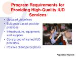 program requirements for providing high quality iud services