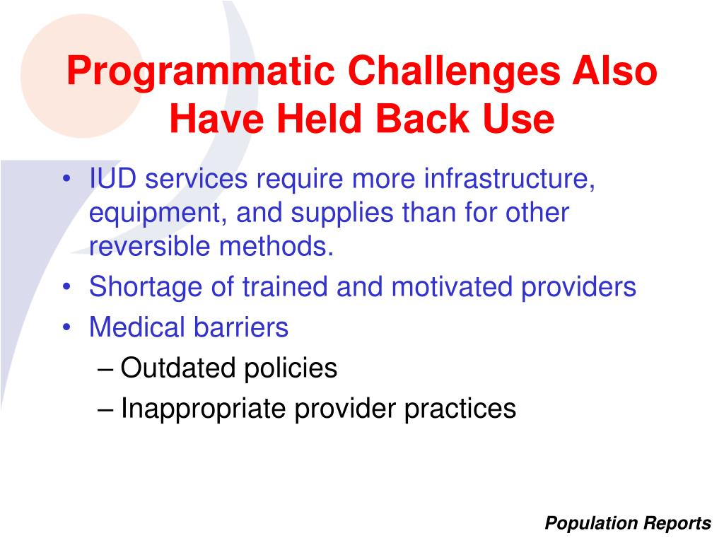 Programmatic Challenges Also Have Held Back Use