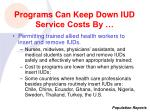programs can keep down iud service costs by17