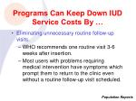 programs can keep down iud service costs by18