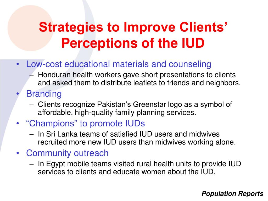 Strategies to Improve Clients' Perceptions of the IUD