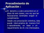 procedimiento de aplicaci n