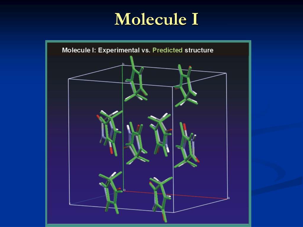 Molecule I