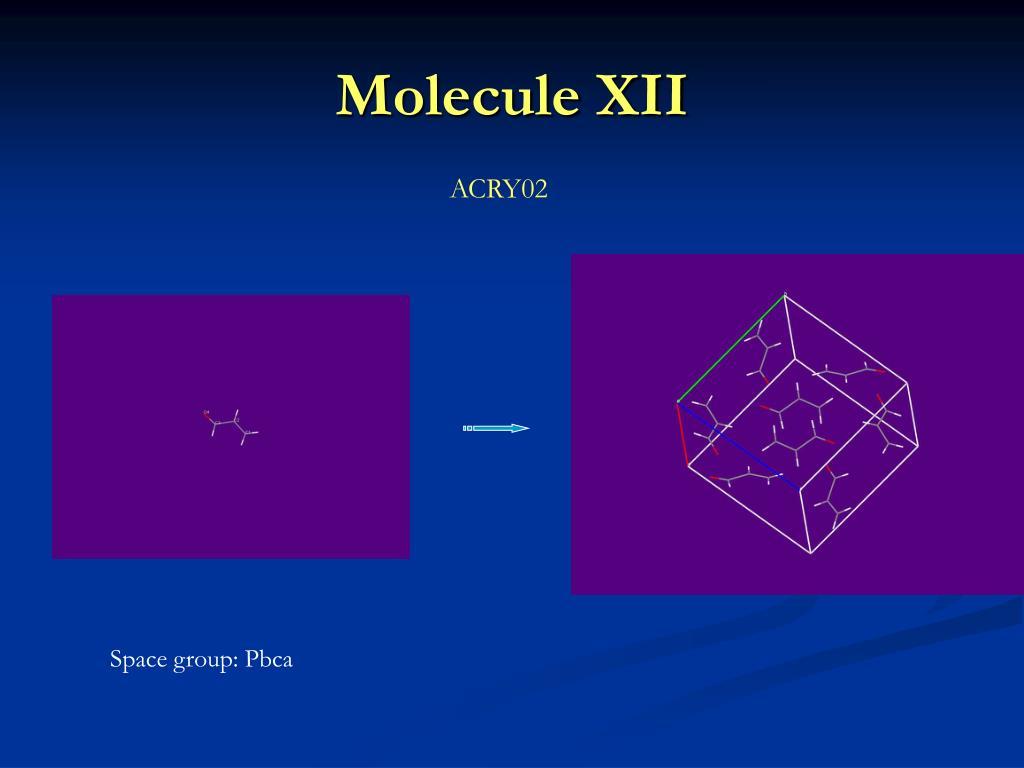 Molecule XII