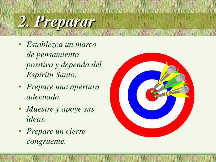 2. Preparar