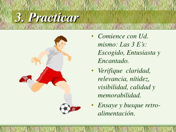 3. Practicar