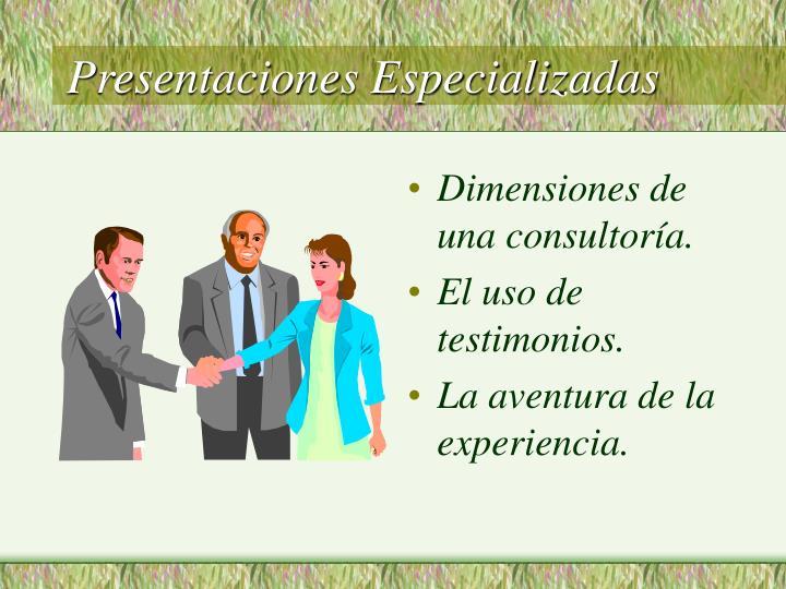 Presentaciones Especializadas