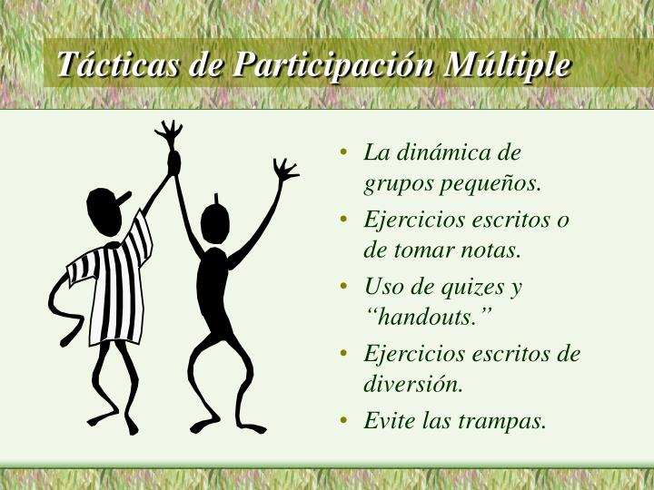 Tácticas de Participación Múltiple