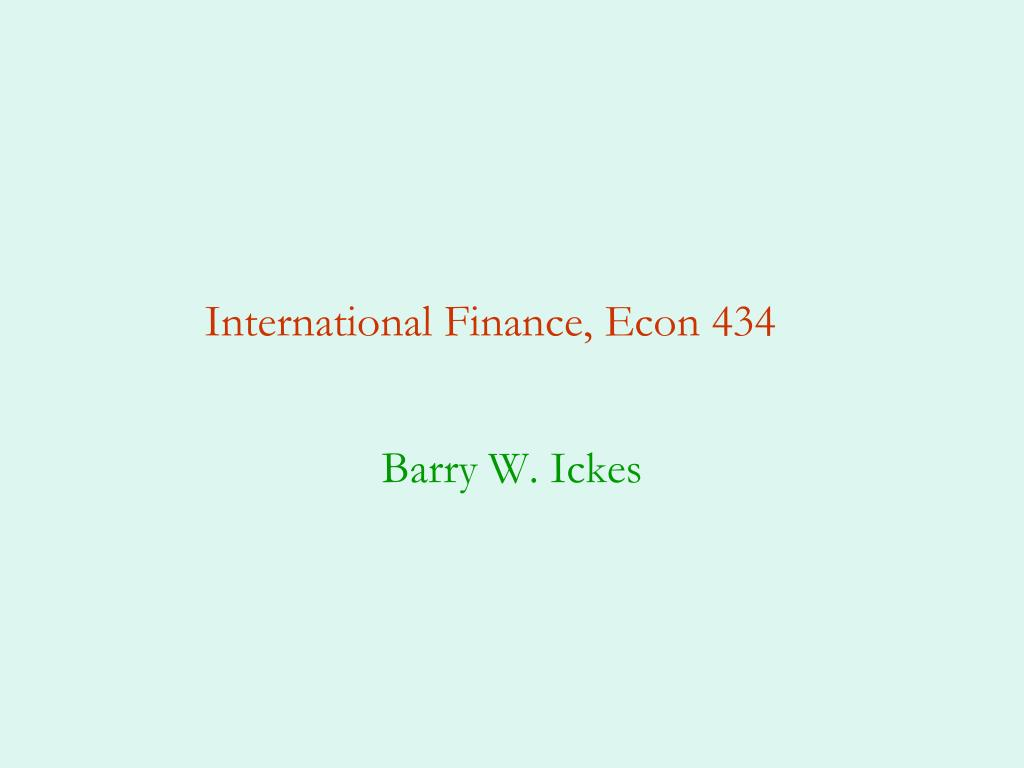 International Finance, Econ 434