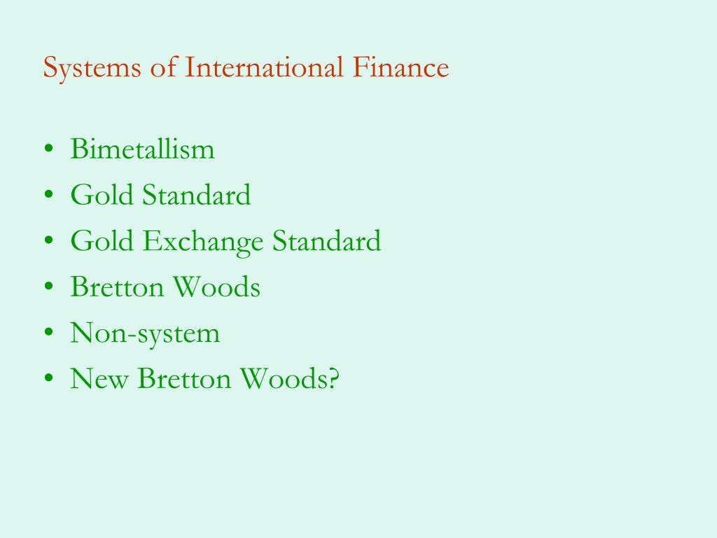 Systems of International Finance