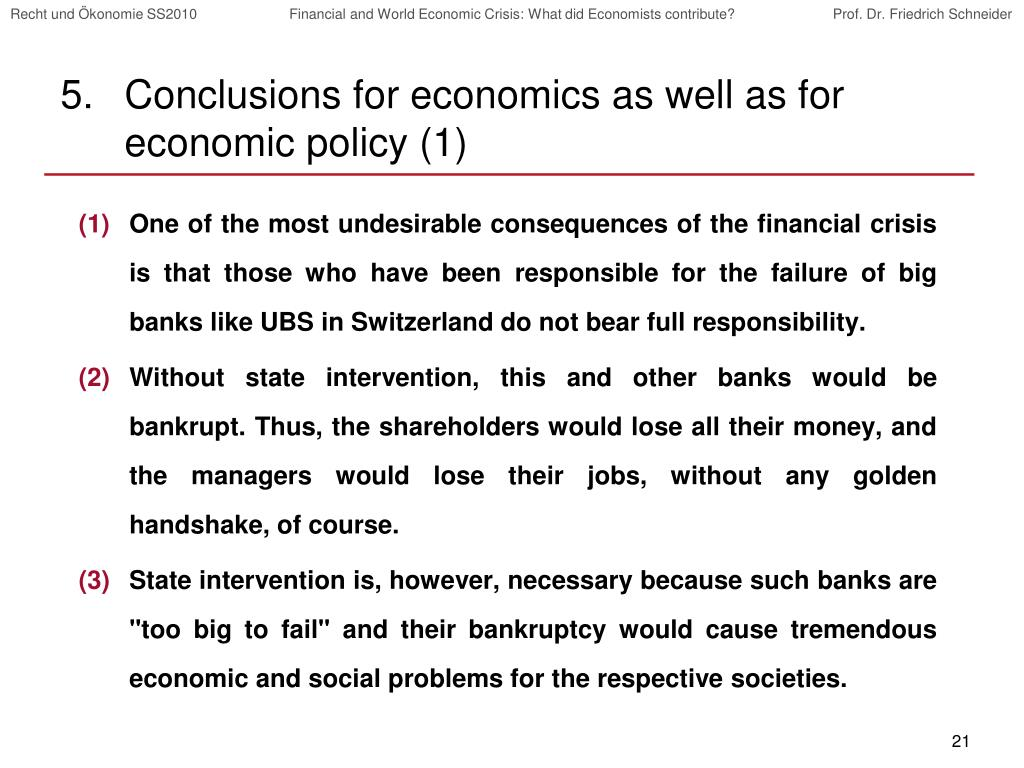 Conclusions for economics as well as for economic policy (1)
