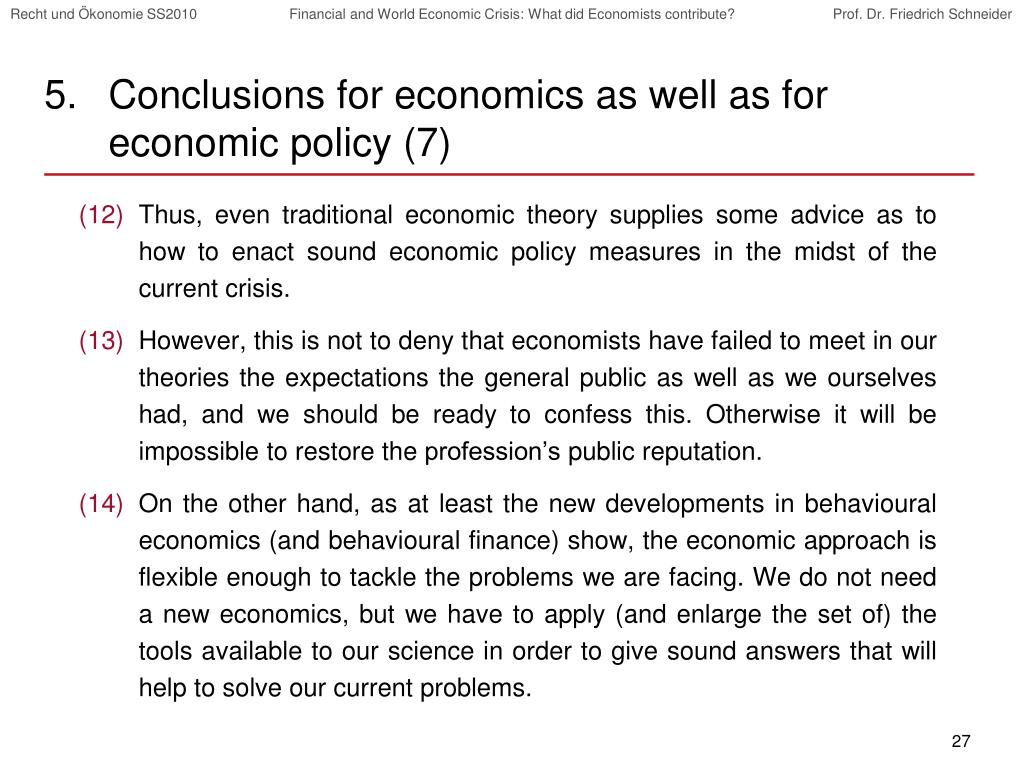 Conclusions for economics as well as for economic policy (7)