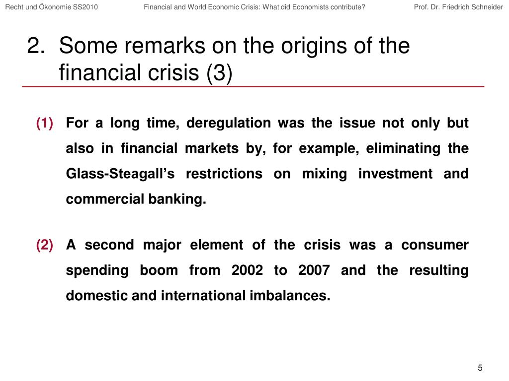Some remarks on the origins of the financial crisis (3)
