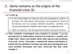 some remarks on the origins of the financial crisis 58