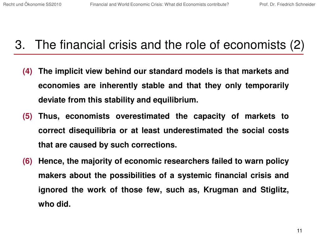 The financial crisis and the role of economists (2)