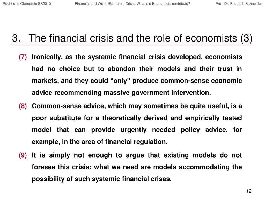 The financial crisis and the role of economists (3)