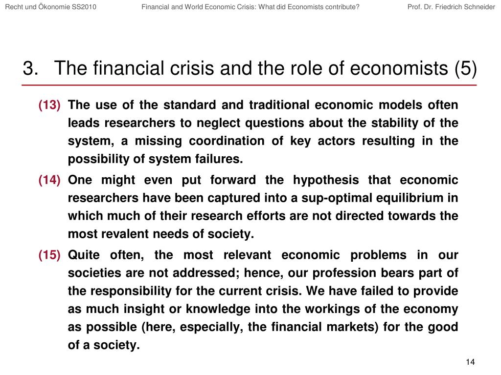 The financial crisis and the role of economists (5)