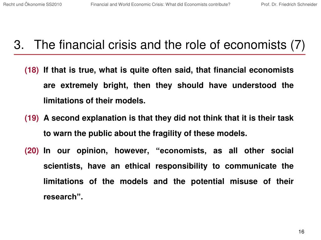 The financial crisis and the role of economists (7)