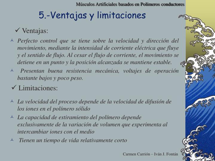 5.-Ventajas y limitaciones