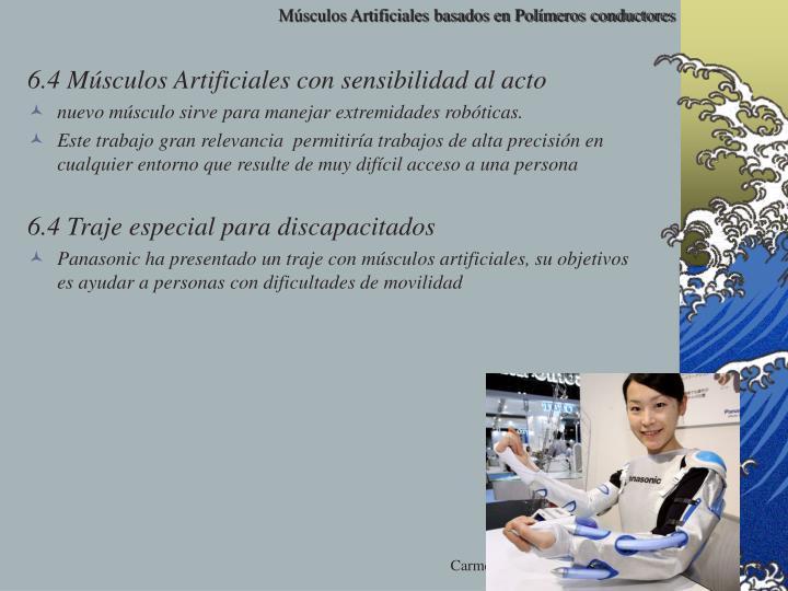 6.4 Músculos Artificiales con sensibilidad al acto