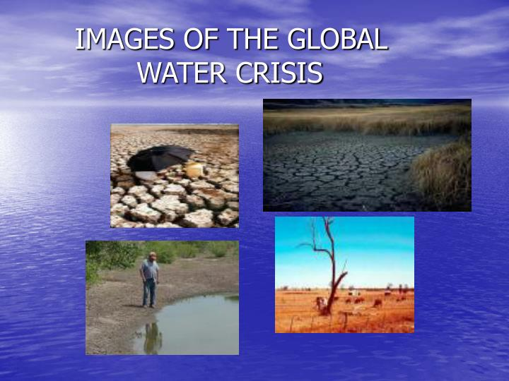 Images of the global water crisis