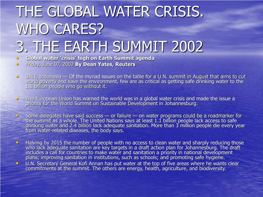 THE GLOBAL WATER CRISIS.