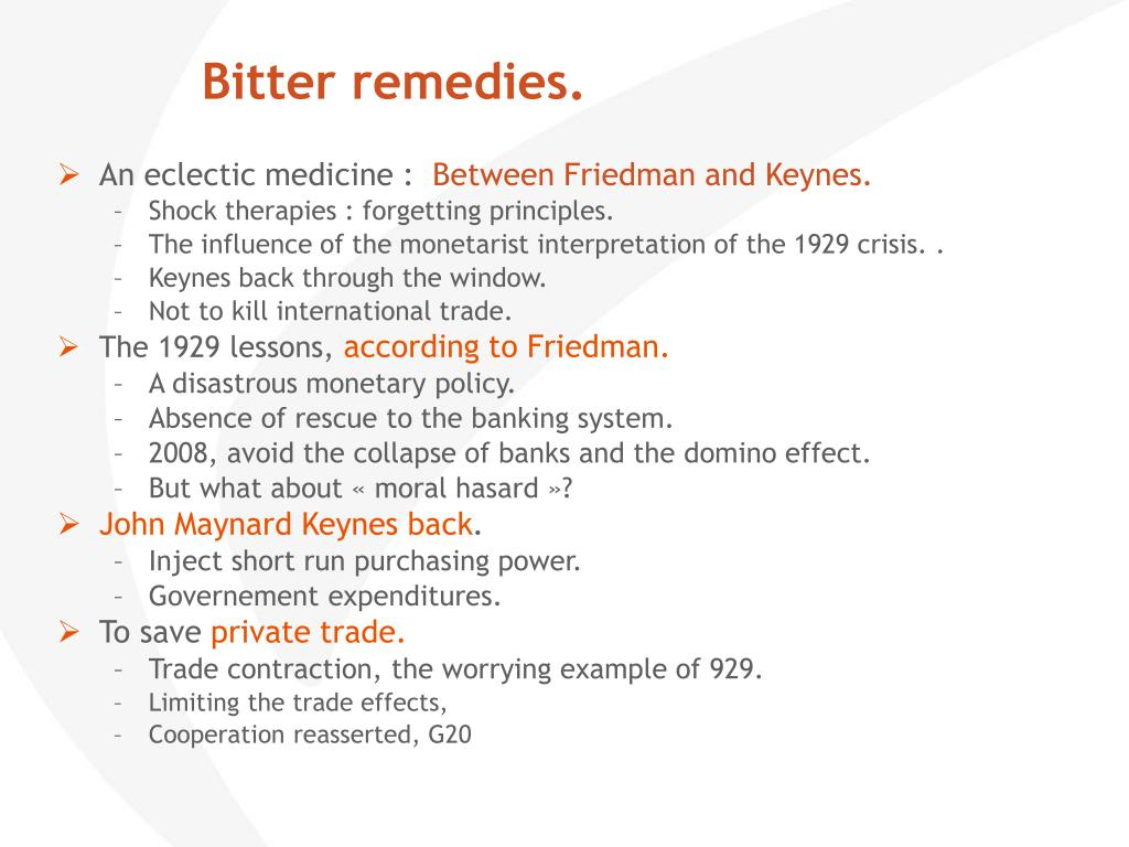 Bitter remedies.