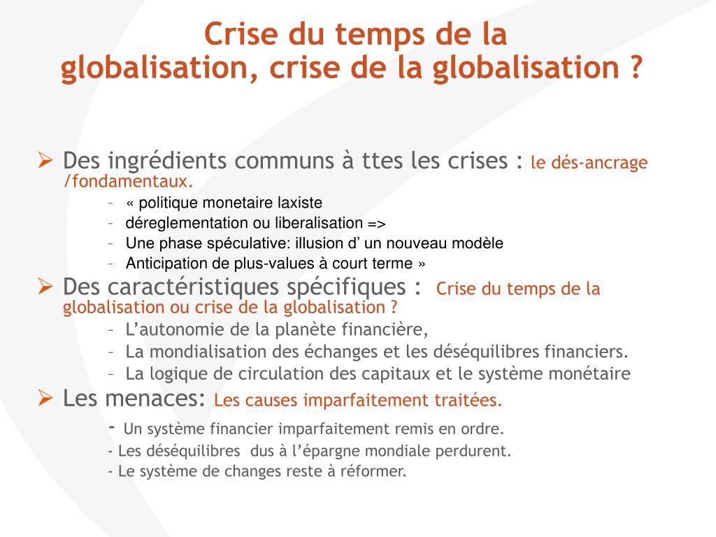 Crise du temps de la globalisation, crise de la globalisation ?