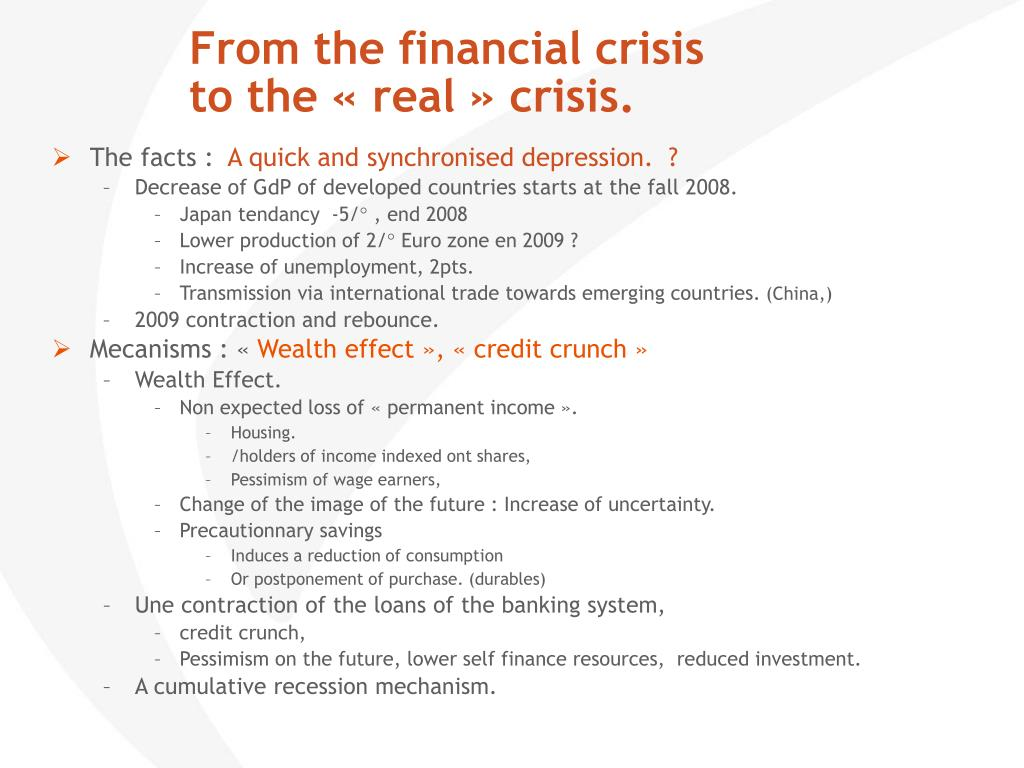 From the financial crisis