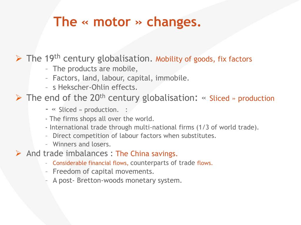 The « motor » changes.