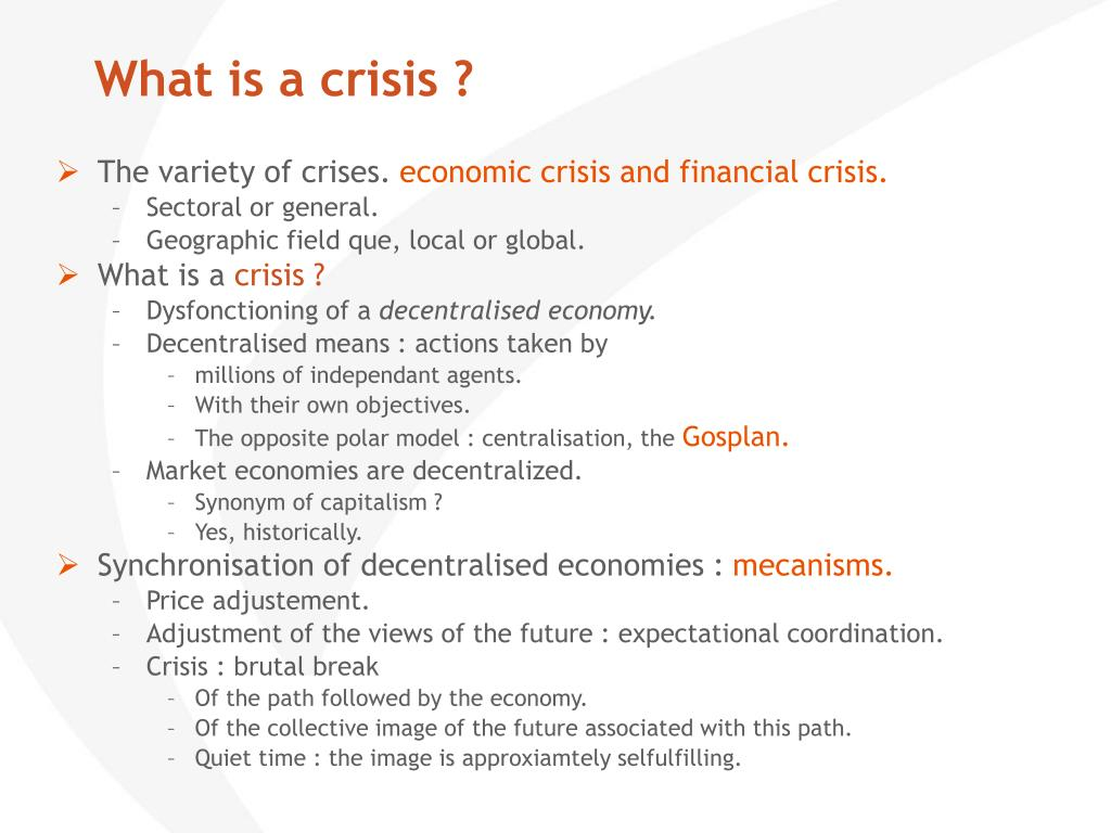 What is a crisis ?