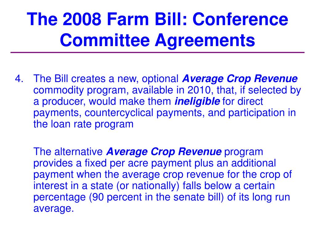 The 2008 Farm Bill: Conference Committee Agreements