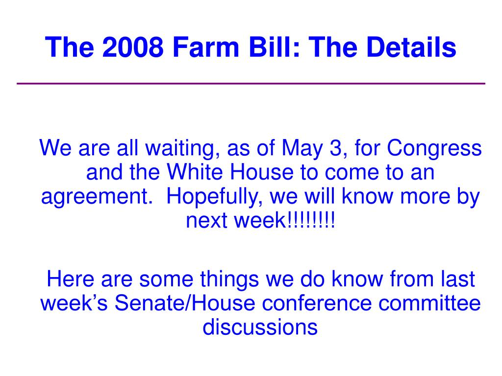 The 2008 Farm Bill: The Details