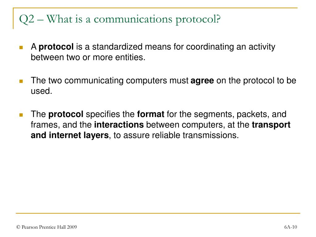 Q2 – What is a communications protocol?