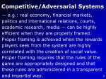 competitive adversarial systems