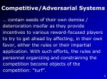 competitive adversarial systems4