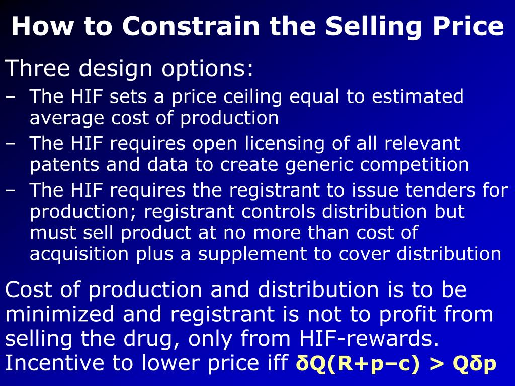 How to Constrain the Selling Price
