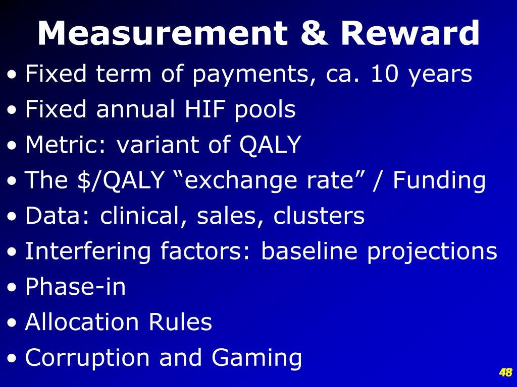 Measurement & Reward