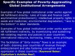 specific examples of poverty aggravating global institutional arrangements