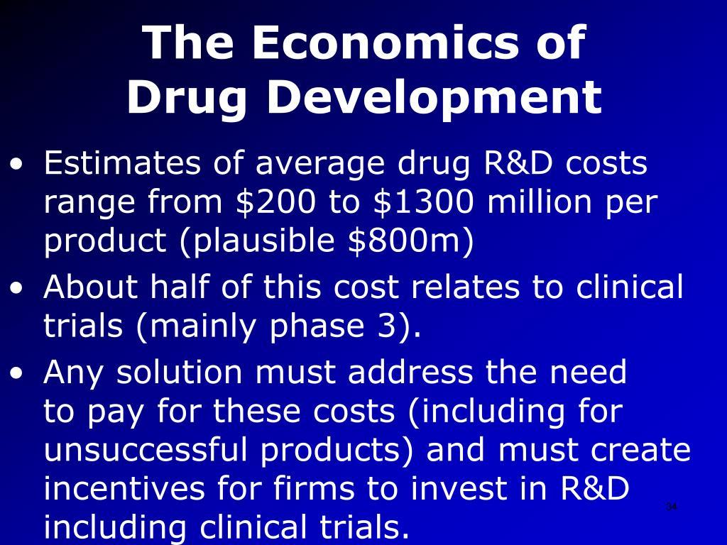 The Economics of DrugDevelopment