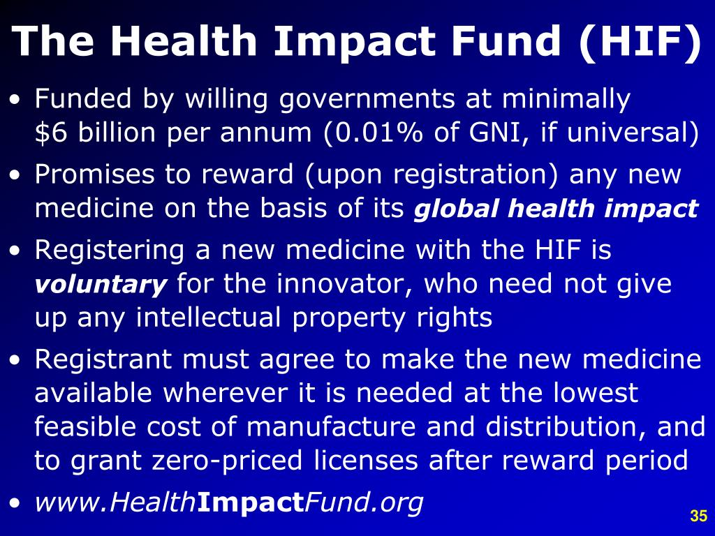 The Health Impact Fund (HIF)