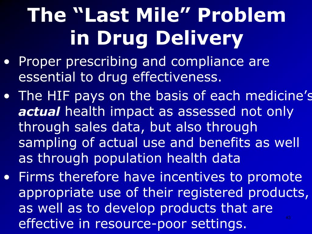 """The """"Last Mile"""" Problem in Drug Delivery"""