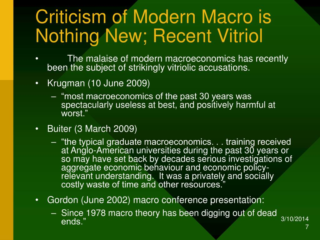 Criticism of Modern Macro is Nothing New; Recent Vitriol