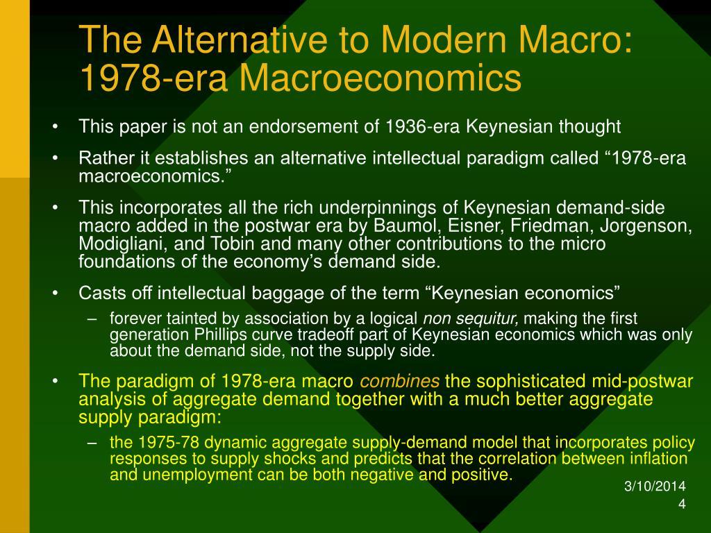 The Alternative to Modern Macro: