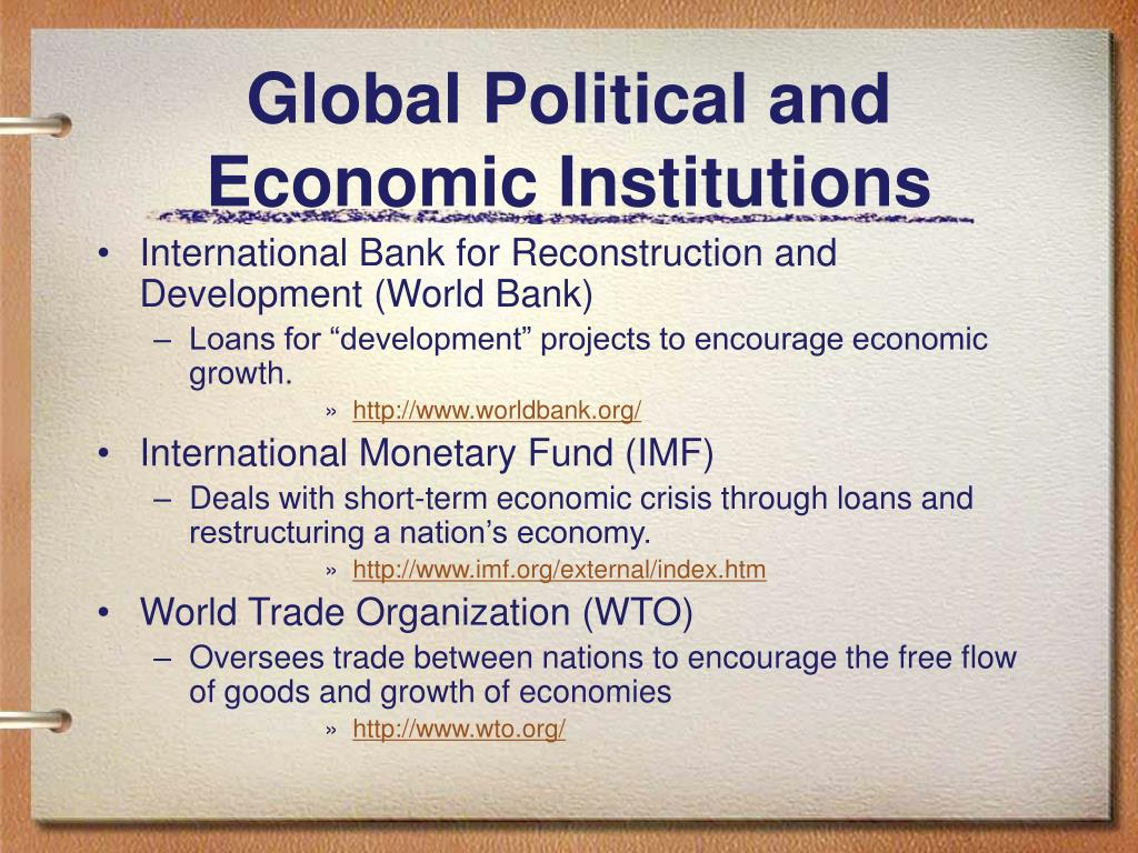 Global Political and Economic Institutions