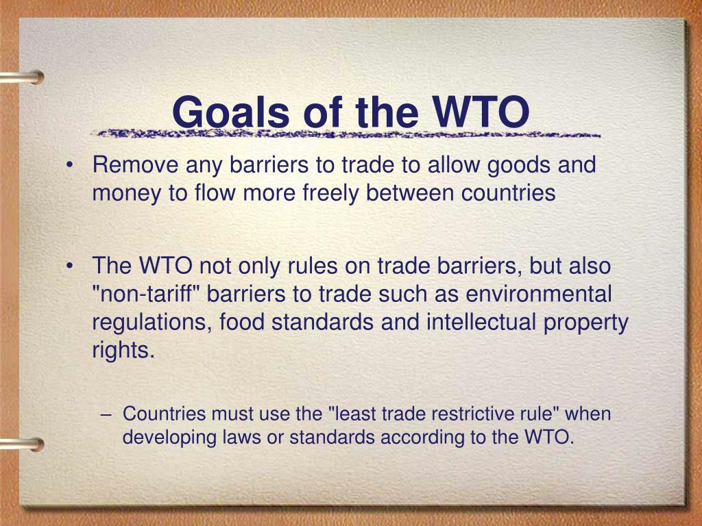 Goals of the WTO