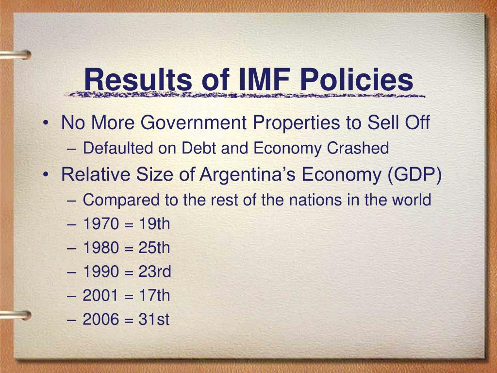 Results of IMF Policies